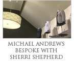 Michael Andrews Bespoke and Sherri Shepherd